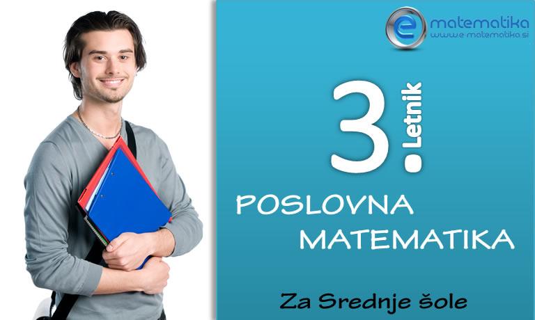 3 Letnik Poslovna matematika za Srednje šole